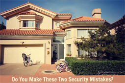 Do You Make These Two Security Mistakes?